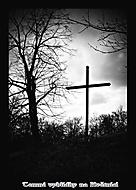 Nad křížem se smráká. Bohužel…